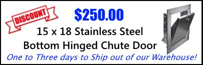 15x18 Stainless Steel Bottom Hinged Chute Intake Door Discounted.